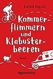 Kammerflimmern und Klabusterbeeren (kindle edition)