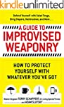 A Guide to Improvised Weaponry: How t...