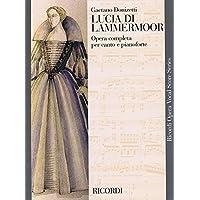 Lucia Di Lammermoor: Opera Completa Per Canto E Pianoforte