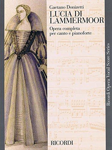 LUCIA DI LAMMERMOOR VOCAL SCORE PAPER ITALIAN ONLY (Ricordi Opera Vocal (Vocal Score Italian)