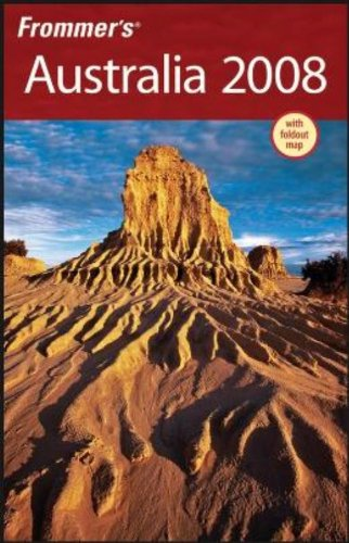 Frommer's Australia 2008 (Frommer's Complete Guides)