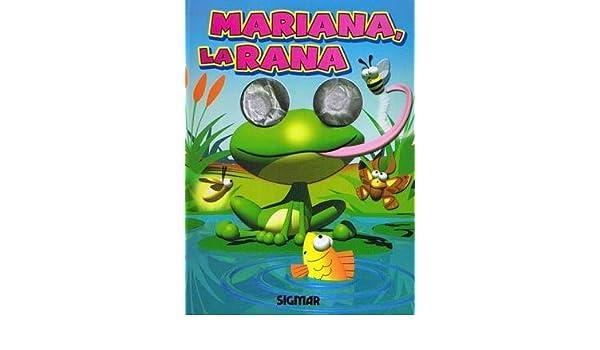 Amazon.com: Mariana, la rana / Mariana, the Frog (Ojos locos ...