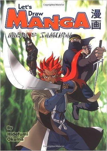 Ninja & Samurai (Lets Draw Manga) by Hidefumi Okuma (2004 ...