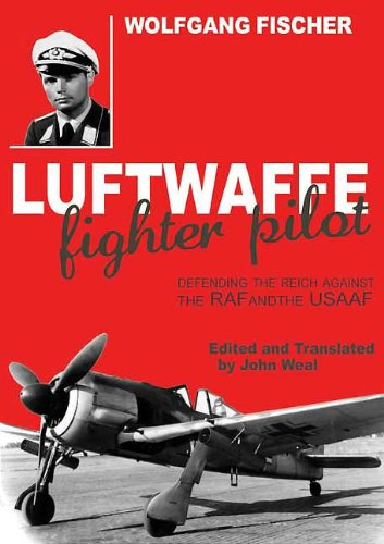 Usaaf Fighter Pilot - Luftwaffe Fighter Pilot: Defending the Reich Against the RAF and USAAF