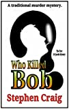 img - for Who Killed Bob? book / textbook / text book