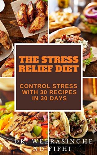 Amazon stress management achieve stress relief naturally with stress management achieve stress relief naturally with your food in 30 days how to forumfinder Images
