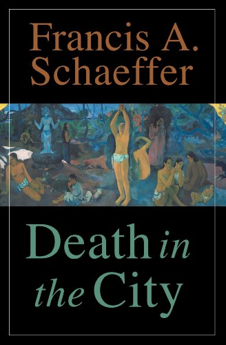 Death in the City by [Schaeffer, Francis A.]