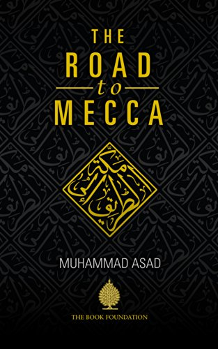 Amazon the road to mecca ebook muhammad asad kindle store look inside this book the road to mecca by asad muhammad fandeluxe Gallery