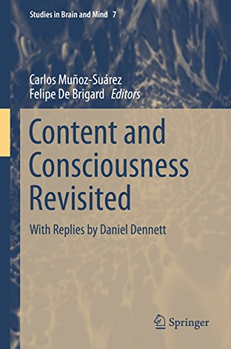 Content and Consciousness Revisited: With Replies by Daniel Dennett (Studies in Brain and Mind) Pdf