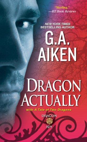 Dragon Actually (Dragon Kin Book 1) ()