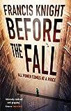 Before the Fall (Rojan Dizon Novels)