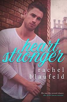 Heart Stronger by [Blaufeld, Rachel]