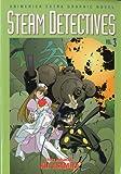 Steam Detectives, Vol. 3