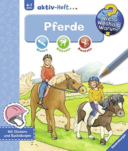 Pferde (Wieso? Weshalb? Warum? aktiv-Heft)