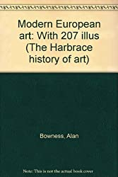 Modern European art: With 207 illus (The Harbrace history of art)
