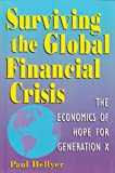 Surviving the Global Financial Crisis, Paul Hellyer, 0969439431