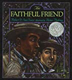 The Faithful Friend, Robert D. San Souci, 0780792890
