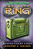 img - for Infinity Ring Book 6: Behind Enemy Lines book / textbook / text book