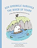 img - for How Sprinkle the Pig Escaped the River of Tears: A Story About Being Apart From Loved Ones (Hidden Strengths Therapeutic Children's Books) book / textbook / text book