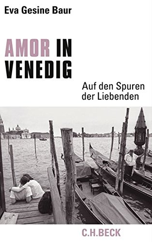 Amor in Venedig: Auf den Spuren der Liebenden