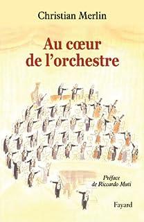 Au coeur de l'orchestre, Merlin, Christian