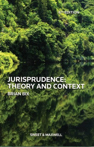Download By Brian Bix - Jurisprudence: Theory and Context (6th Edition) (6/30/12) PDF