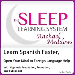 Learn Spanish Faster, Open Your Mind to Foreign Language Help