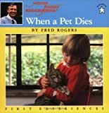 When a Pet Dies, Fred Rogers, 0698116666