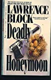 Deadly Honeymoon, Lawrence Block, 0515086517