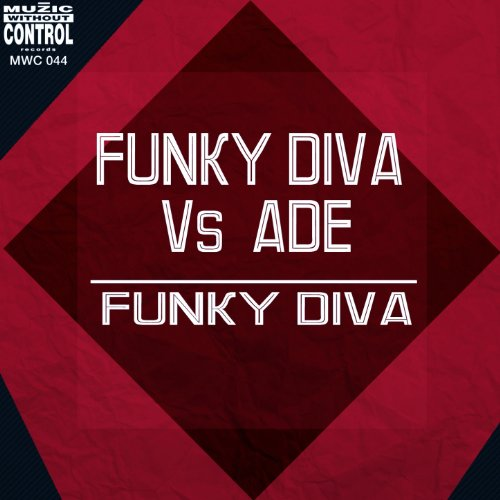 Funky diva club mix ade funky diva mp3 for Funky diva
