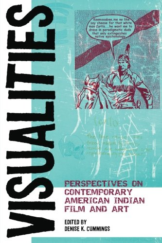 Download Visualities: Perspectives on Contemporary American Indian Film and Art (American Indian Studies) pdf epub