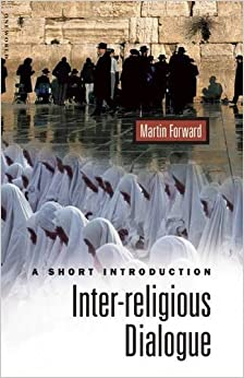 Book Inter-religious Dialogue: A Short Introduction (Oneworld Short Guides)