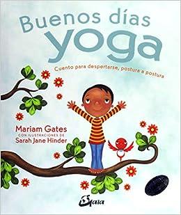 Amazon.com: Buenos días yoga. Cuento para despertarse ...