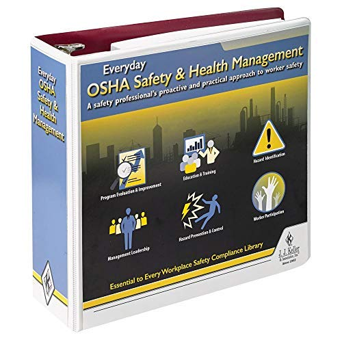 (Everyday OSHA Safety & Health Management Manual - Latest Edition )