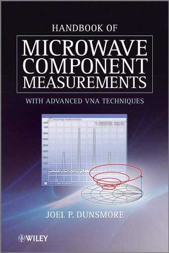 Handbook of Microwave Component Measurements: with Advanced VNA Techniques -