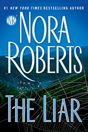 The Liar by [Roberts, Nora]