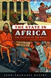 The State in Africa: The Politics of the Belly
