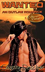 Wanted (An Outlaw Romance) (Afternoon Delights Book 1)