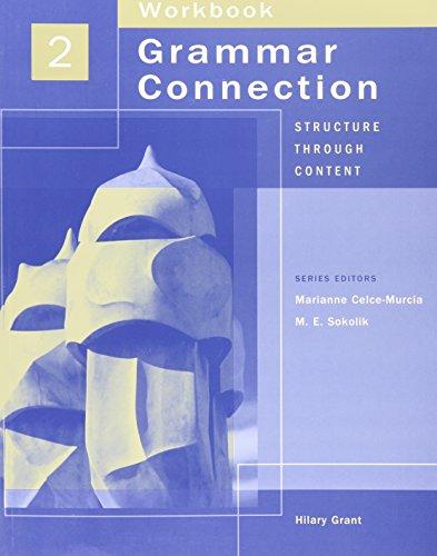 Grammar Connection Structure Through Content, Level 2 Workbook