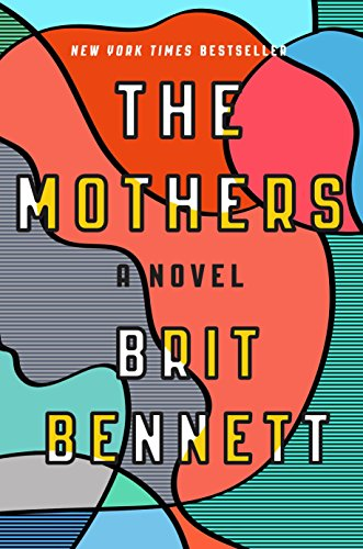 FREE The Mothers: A Novel [E.P.U.B]