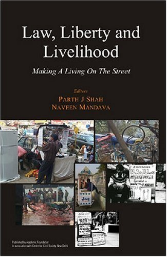 Law, Liberty and Livelihood: Making a Living on the Street
