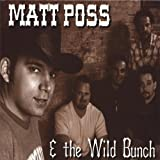 Matt Poss and the Wild Bunch