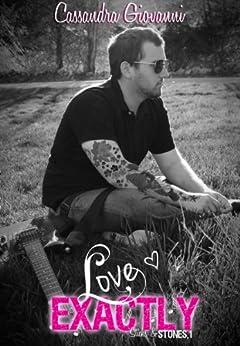 Love Exactly by [Giovanni, Cassandra]