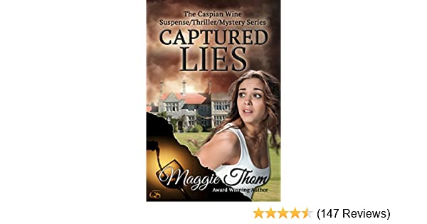 Captured lies the caspian wine suspensethrillermystery series wine suspensethrillermystery series book 1 kindle edition by maggie thom patricia t mystery thriller suspense kindle ebooks amazon fandeluxe Image collections