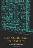 Carnegie Hall Treasures, Tim Page and Carnegie Hall, 0061703672
