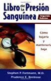 Libro de la Presion Sanguinea, Stephen P. Fortmann and Prudence Breitrose, 0923521763