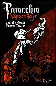 Descargar It Mejortorrent Pinocchio, Vampire Slayer Volume 2: The Great Puppet Theatre Epub En Kindle