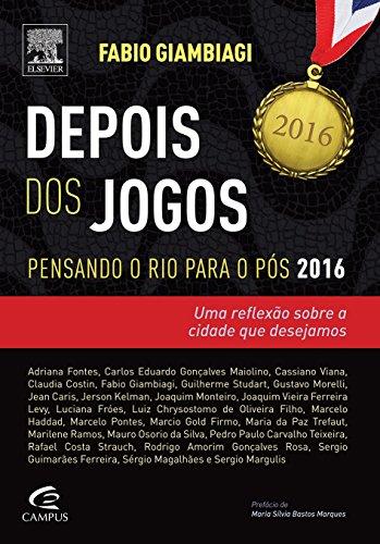 Depois dos Jogos: Pensando o Rio Para o Pos 2016