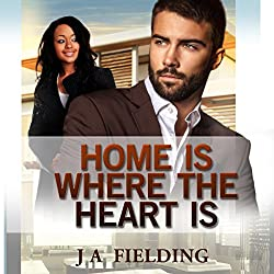 Home Is Where The Heart Is (A Billionaire BWWM Interracial Romance Book 1)