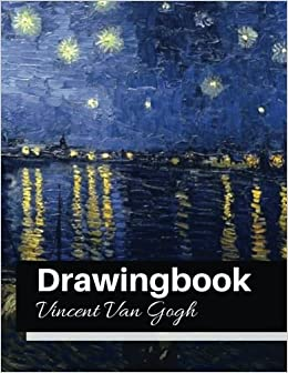 drawingbook vincent van gogh drawingbookdrawing book for adultsall blank sketchbookvan gogh notebook